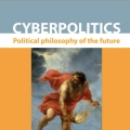 CYBERPOLITICS: political philosophy of the future