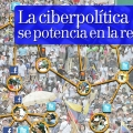 La ciberpolítica se potencia en la red